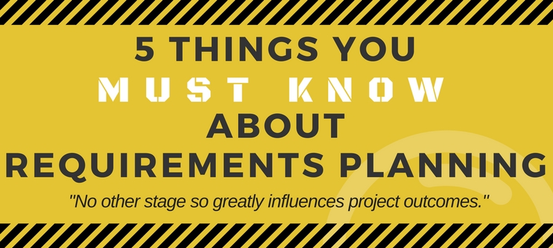 Infographic: 5 Things You Must Know About Requirements Planning