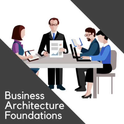 Business Architecture Foundations