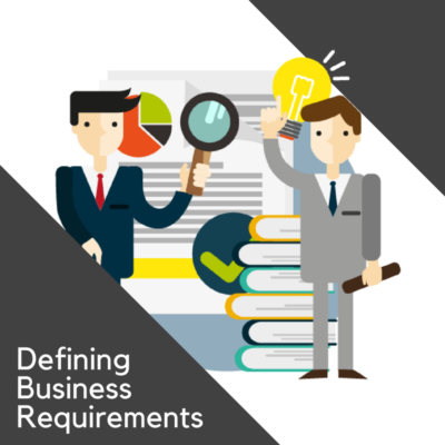Defining Business Requirements
