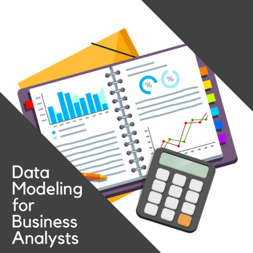 Data Modeling for Business Analysts