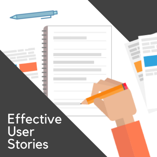 Effective User Stories