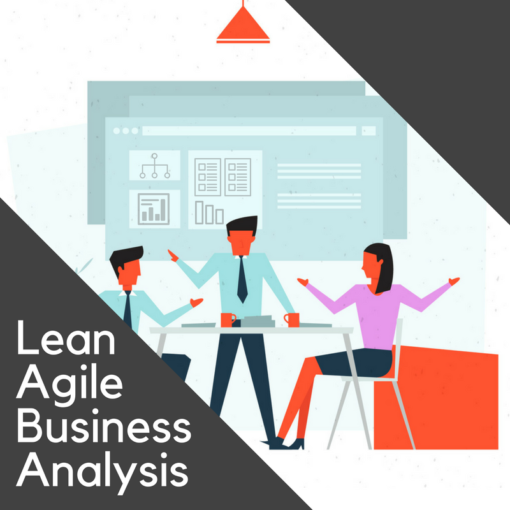 Lean Agile Business Analysis