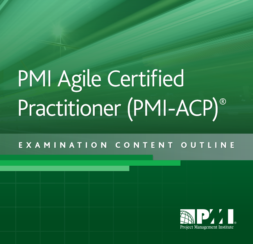 Guide Pmi Acp Certification Outline Iag Consulting